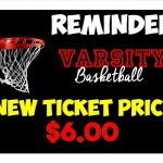 Varsity Basketball Gate Price CHANGE