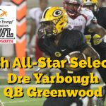 Dre Yarbough North / South All Star Football Selection