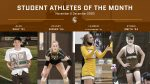 Student Athletes of the Month: November & December