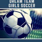 Girls Soccer Players Selected Press Telegram Dream Team