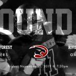 Game Day Change: Thurs Nov 14 @ 7pm! 2nd Round of Playoffs vs River Bluff Gators