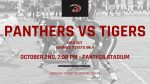 Panthers vs Tigers – OCT . 2nd 7:08 Kickoff ——SOLD OUT