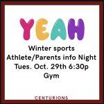Winter Sports Athlete/Parent Info Night Oct. 29th 6:30P