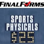 Sports Physicals and Final Forms Information