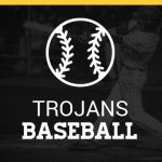 Trojan Spring Baseball Youth Camp Saturday, March 16, 2019