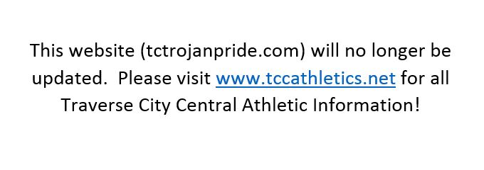 Visit www.tccathletics.net for all Traverse City Central Athletic Information