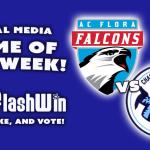 AC Flora vs Chapin is the GoFlashWin.com Social Media Game of the Week