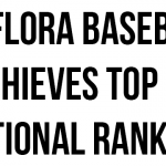 AC Flora Baseball Achieves Top 25 National Ranking