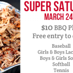 Super Saturday March 24th – BBQ Plates On Sale Now