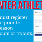 Winter Athletes Must Register Online Prior to Pre-Season Workouts or Tryouts