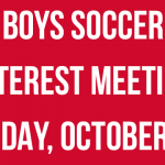 Boys Soccer Interest Meeting on Tuesday 10/30