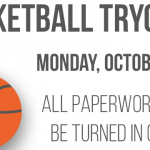 Basketball Tryouts Start Monday, October 29th