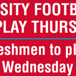 This Week's Football Games – Date Changes