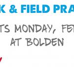 Track and Field Practice Starting Monday