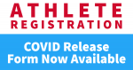 Parent-Athlete Covid Release Form Now Available