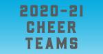 2020-2021 Cheer Teams Announced