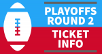 Football Playoffs Round 2 – Ticket Info