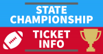 Football State Championship – Ticket Info