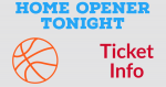 Basketball Home Opener Tonight