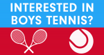 Interested in Playing Boys Tennis?