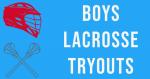 Boys Lacrosse Tryouts