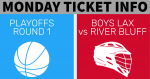Basketball Playoff and Boys Lacrosse – Monday Ticket Info
