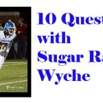Who is Sugar Ray Wyche?