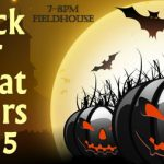 Trick or Treat @ Fieldhouse from 7-8PM on Oct. 31st