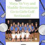 Maya McVey and Maddie Brennaman- Girls' Golf Sectionals