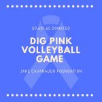 Dig for the Cure Volleyball Game Proceeds Donated- $9,601.65!!