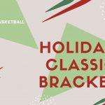 Holiday Classic Bracket- Boys Basketball
