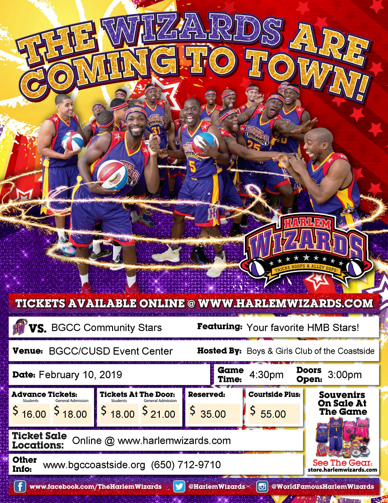 The Harlem Wizards are coming to HMB! Please join us at The Boys and Girls Club of the Coastside for a 4:30 PM game. We hope to see you at the show!  Date: February 10th, 2019  Doors open at 3:00 pm and the game starts at 4:30 pm