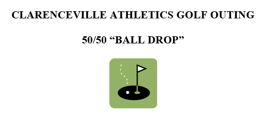 Clarenceville Athletics Golf Outing 50/50 Ball Drop Form