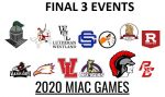 2020 MIAC GAMES – FINAL 3 EVENTS