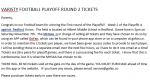 VARSITY FOOTBALL PLAYOFF ROUND 2 TICKETS
