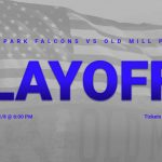 Old Mill Football Playoff Ticket Information