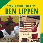 Ben Lippen Basketball vs. Spartanburg Day at Home Friday