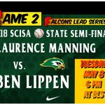 Falcons Win Game 1 and Hosts LMA Tonight at 6 PM in Game 2 of the Best of Three Series