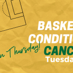Girl's Basketball Conditioning Cancelled on Tuesday, Oct. 8