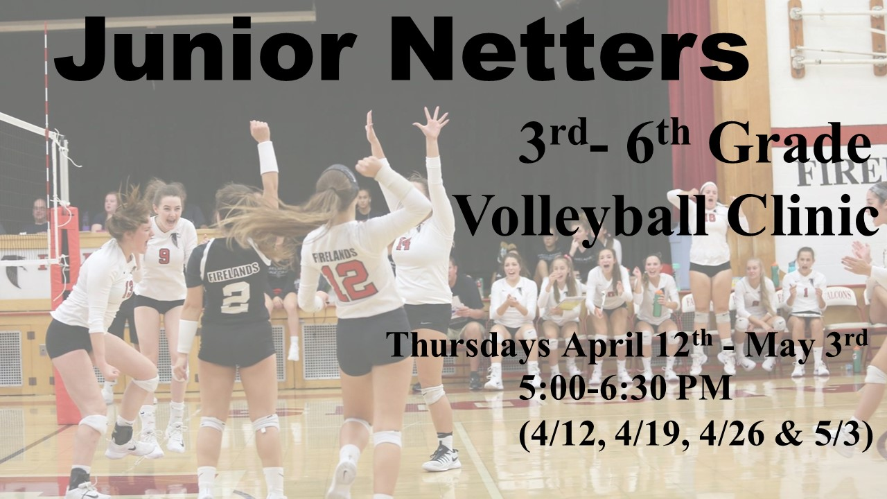 Sign up now for a Spring Volleyball Clinic for Girls in Grades 3-6