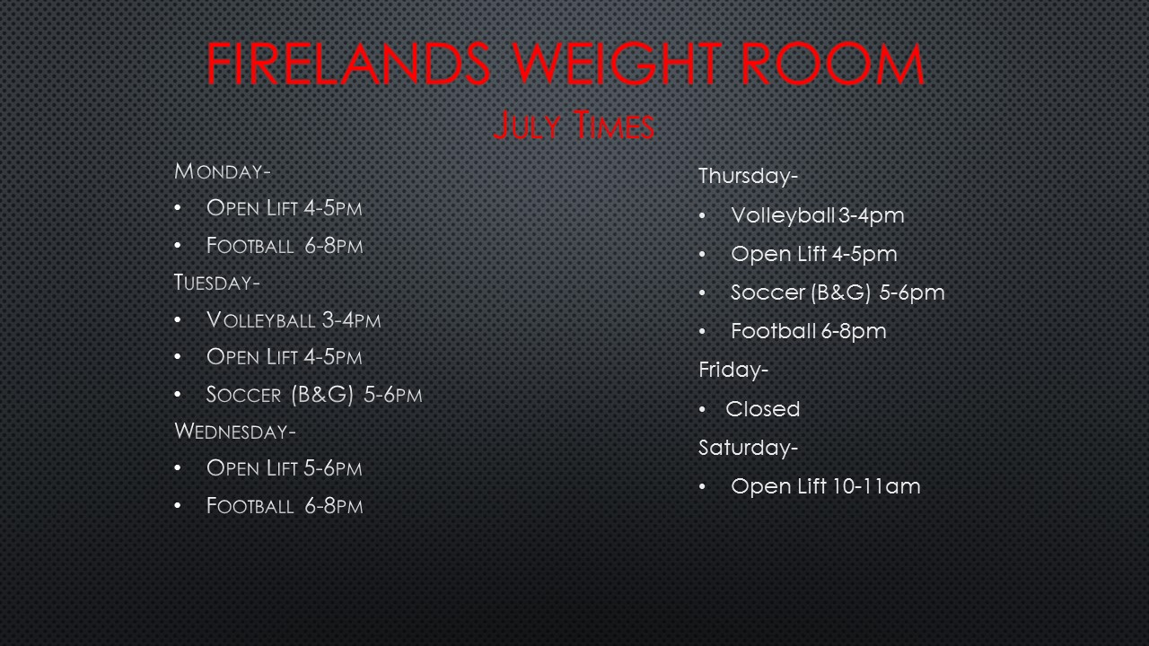 July Weight Room Times