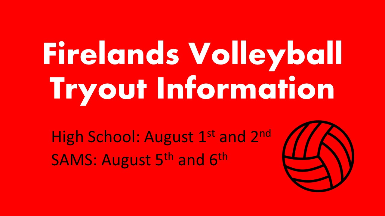 Firelands Volleyball Tryout Info (FHS and SAMS)
