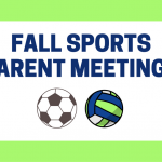 Volleyball & Soccer Parent Meetings