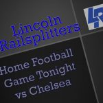Chelsea vs Lincoln HOME Football Game Tonight!