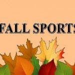 Fall Sports Offically Start Monday, August 5