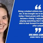 "BREANNA DANIELS: ""Never Take Any Practice Or Game For Granted"""