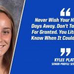 """KYLEE PLATZ: """"Savor The Moments . . Before You Know It, It Will Be Gone"""""""