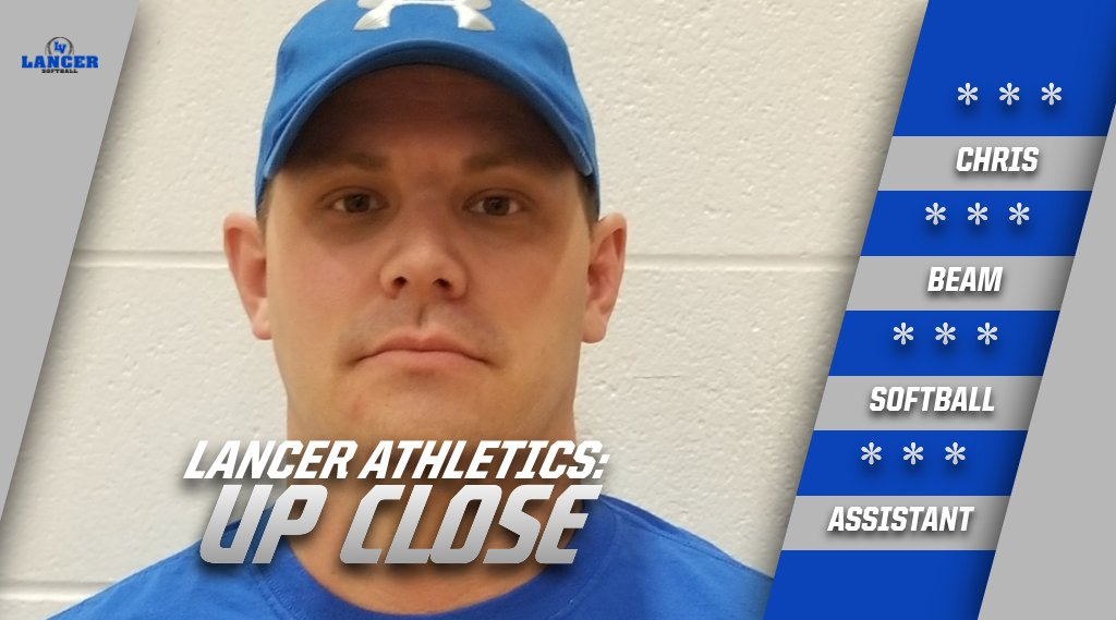 Lancer Athletics: Up Close With Softball Assistant Chris Beam