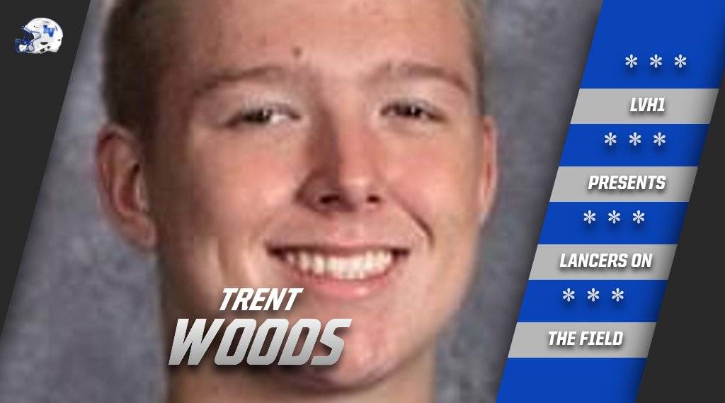 Lancers On The Field: Trent Woods