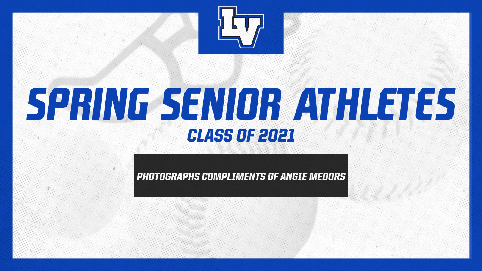 2021 LaVille Spring Senior Athletes